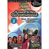 Standard Deviants School: American Government, Program Eight - The Executive Branch