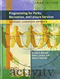 Programming for Parks, Rec and Leisure Services (W/Cd) : A Servant Leadershio Approach, Jordan, Debra J. and DeGraaf, Donald G., 1892132877