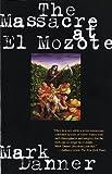 The Massacre at El Mozote