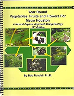 Houston Garden Book A Complete Guide to Gardening in Houston and
