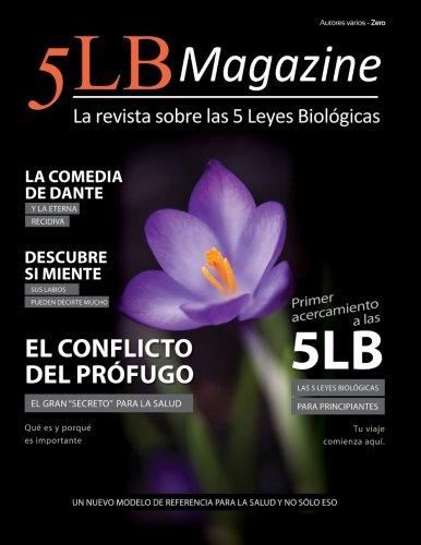 5LB Magazine - ZERO [ES]: La revista sobre las 5 Leyes Biológicas (Spanish Edition)