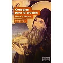 CONSEJOS PARA LA ORACIÓN. Introducción de Jaume Boada Rafí