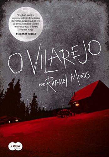O Vilarejo por [Montes, Raphael]