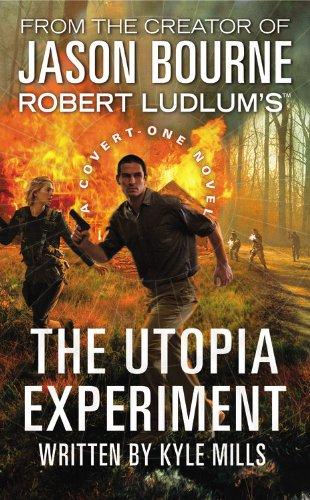 Robert Ludlum's (TM) The Utopia Experiment (Covert-One series)