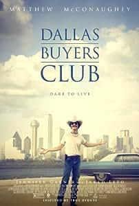 Dallas Buyers Club (2013) 12X18 Movie Poster (THICK) - Matthew McConaughey, Jennifer Garner, Jared Leto