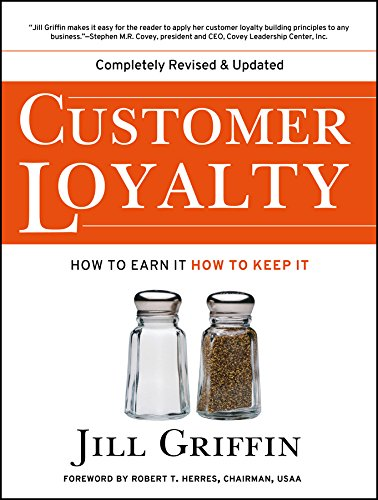 Read Online Customer Loyalty: How to Earn It, How to Keep It pdf