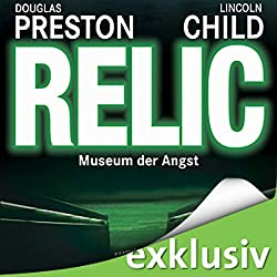 Relic: Museum der Angst (Pendergast 1)