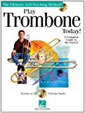 Play Trombone Today Bk/CD (The Ultimate Self-Teaching Method!)