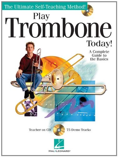 Play Trombone Today Bk/CD (The Ultimate Self-Teaching Method!)