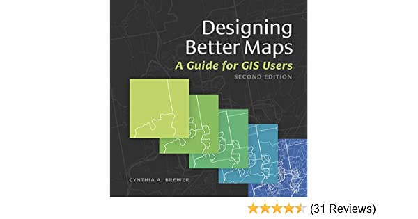 Designing better maps a guide for gis users cynthia a brewer designing better maps a guide for gis users cynthia a brewer ebook amazon fandeluxe Gallery