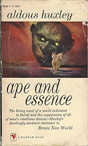 Ebook Ape And Essence By Aldous Huxley