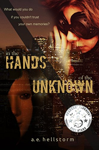 In the Hands of the Unknown: A novel about the Field Researchers of the Golden Fleece Society