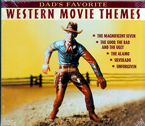DAD's FAVORITE WESTERN MOVIE THEMES