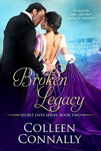 Broken Legacy (Secret Lives Book 2) (First Start French Ii)