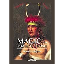 Magic and Magical Fetish