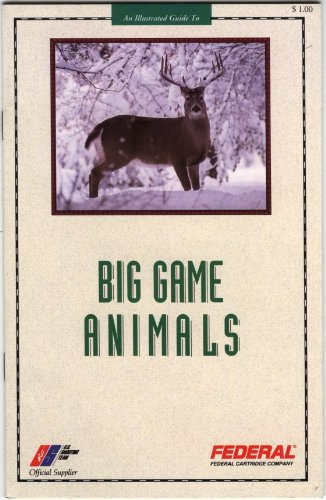 An Illustrated Guide to Big Game Animals