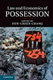 Law and Economics of Possession, Chang, Yun-Chien, 1107083540