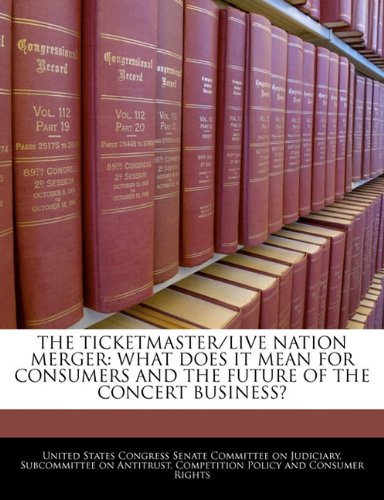 The Ticketmaster Live Nation Merger  What Does It Mean For Consumers And The Future Of The Concert Business