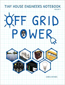 !!OFFLINE!! Tiny House Engineers Notebook: Volume 1, Off Grid Power: Tiny House Engineers Notebook: Volume 1, Off Grid Power. serve Simon alone response teaches Ciudad