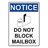 ComplianceSigns Vertical Plastic OSHA NOTICE Do Not Block Mailbox Sign, 10 X 7 in. with English Text and Symbol, White