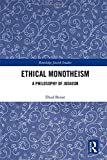 img - for Ethical Monotheism: A Philosophy of Judaism (Routledge Jewish Studies Series) book / textbook / text book