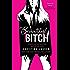 Beautiful Bitch (The Beautiful Series Book 3)