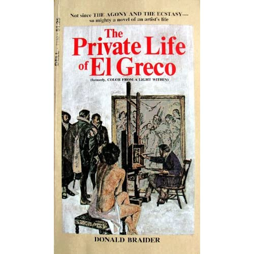The private life of El Greco (Dell books) Donald Braider