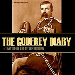 The Godfrey Diary of the Battle of the Little Bighorn