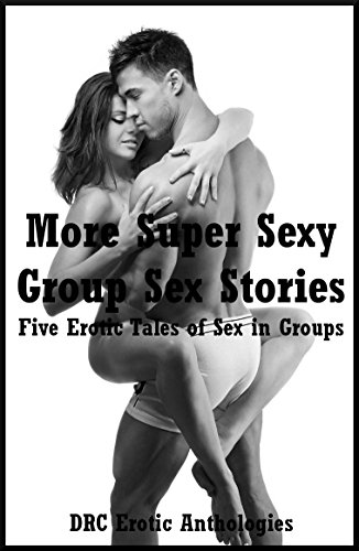 Sexy Group Stories