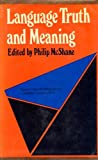 Language, Truth, and Meaning, Philip McShane, 0268004781