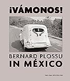 img - for  Vamonos! Bernard Plossu in Mexico book / textbook / text book