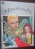 The Medusa chain: A graphic novel