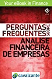 Perguntas Frequentes Sobre Análise Financeira de Empresas (Your eBook in Finance Livro 4) (Portuguese Edition) Pdf