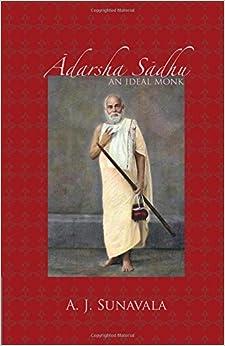 Adarsha Sadhu: An Ideal Monk por A. J. Sunavala epub