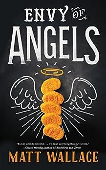 Envy of Angels: A Sin du Jour Affair by [Wallace, Matt]