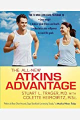 The All-New Atkins Advantage: The 12-Week Low-Carb Program to Lose Weight, Achieve Peak Fitness and Health, and Maximize Your Willpower to Reach Life Goals Kindle Edition