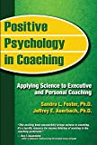 Positive Psychology in Coaching