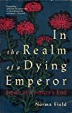 In the Realm of a Dying Emperor, Norma Field, 0679405046