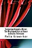Stargazing Through a Mirror, Melia Kraus-har, 1466208260