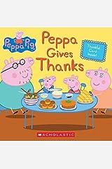 Peppa Gives Thanks (Peppa Pig) Kindle Edition