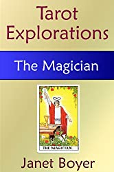 The Magician (Tarot Explorations Card-by-Card)