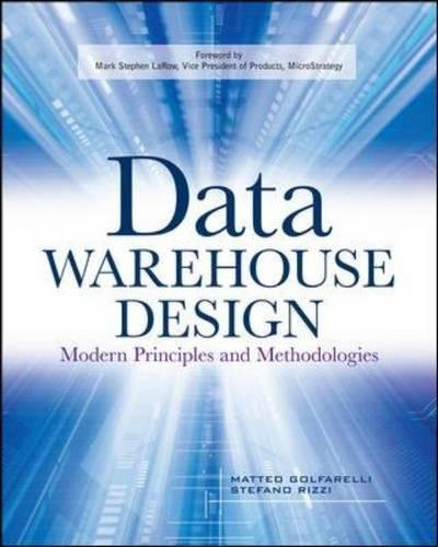Data Warehouse Design: Modern Principles and Methodologies by McGraw-Hill Education