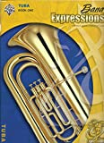 img - for Band Expressions 1 Tuba (Expressions Music Curriculum[tm]) book / textbook / text book