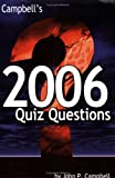 Campbell's 2006 Quiz Questions