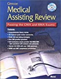 img - for Glencoe Medical Assisting Review: Passing the CMA and RMA Exams, Student Text with CD ROM by Jahangir Moini (2000-12-29) book / textbook / text book