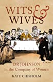 img - for Wits & Wives: Dr Johnson in the Company of Women book / textbook / text book