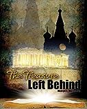 The Treasure Left Behind, Melvyn Weissman, 1465240039