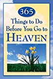 365 Things to Do Before You Go to Heaven
