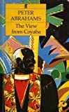 The View from Coyaba, Peter Abrahams, 0571132898