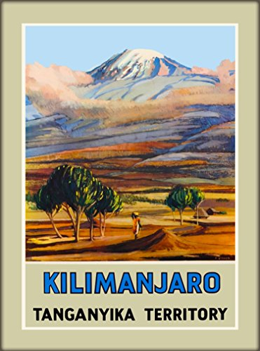 A SLICE IN TIME Kilimanjaro Tanganyika Territory Tanzania East Africa African Vintage Travel Collectible Wall Decor Art Poster Print. Measures 10 x 13.5 inches